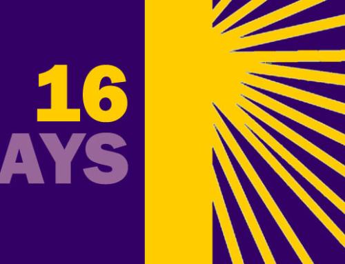 16 Days of Activism Against Gender-Based Violence Campaign 25th November – 10th December 2018